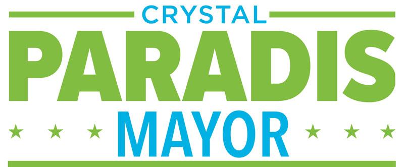 Crystal Paradis for Mayor